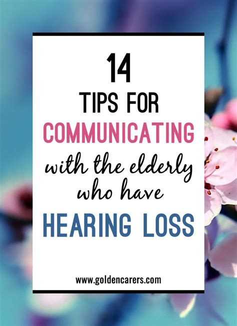 14 tips for communicating with people who have hearing loss
